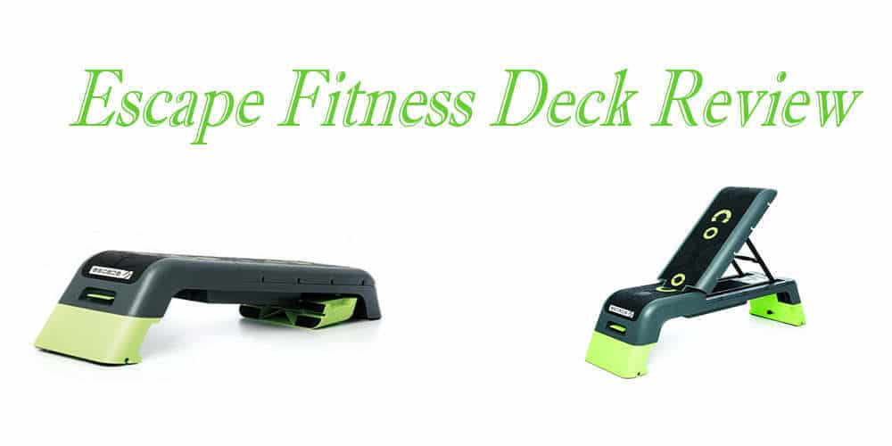 Escape-Fitness-Deck-Review