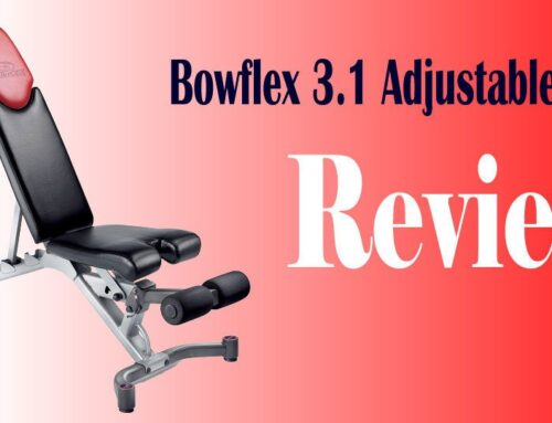 Bowflex Selecttech 3.1 Adjustable Bench Review