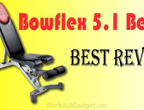 Bowflex 5.1 Bench Best Review