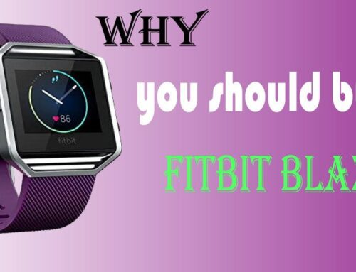 Why you should buy Fitbit Blaze in 2020 ?