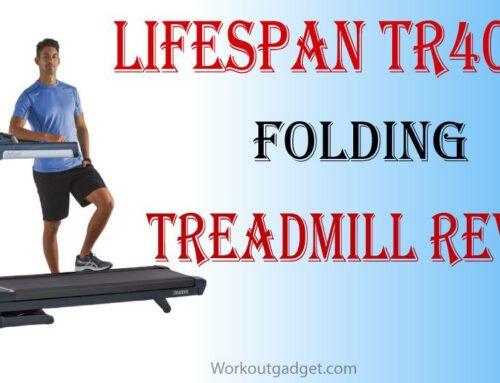LifeSpan TR4000i Folding Treadmill Buyers Guide