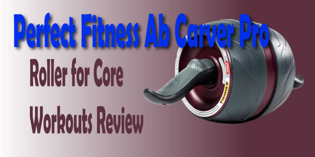 Perfect-Fitness-Ab-Carver-Pro